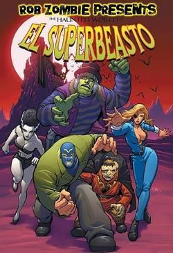 Призрачный Супербисто / The Haunted World of El Superbeasto (2009)