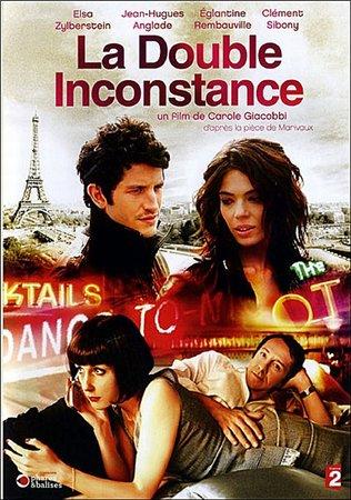 Двойная неверность / La double inconstance (2009)