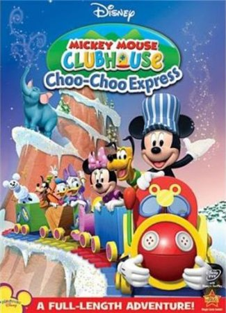 Клуб Микки Мауса: Паровозик Микки / Mickey Mouse Clubhouse: Choo-Choo Express (2010)