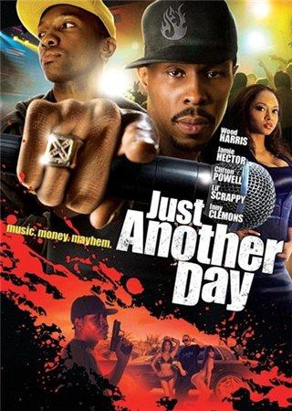 Просто еще один день / Just Another Day (2009)