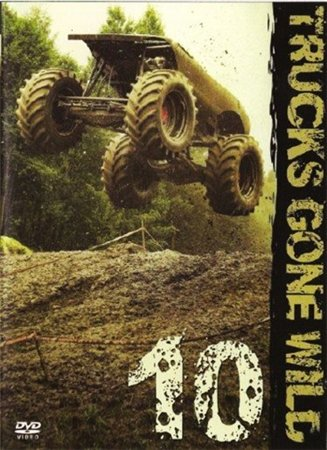 Супергрузовики монстры 10 / Trucks Gone Wild 10 DVDRip.