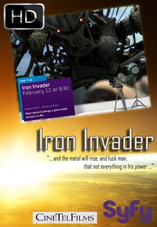 Железный Захватчик / Iron Invader (2011)