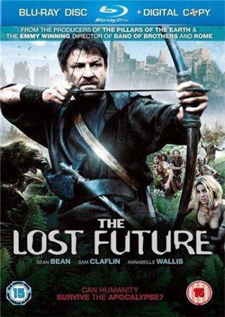 Грядущее, которого нет / Потерянное будущее / The Lost Future (2010)
