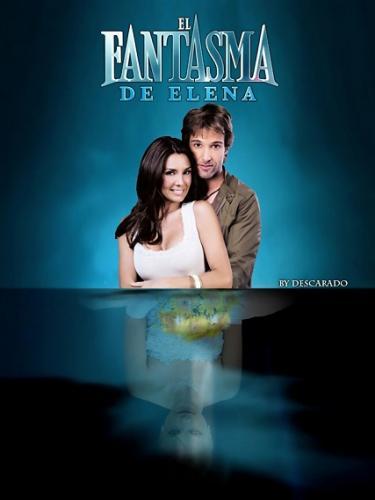Призрак Элены / El fantasma de Elena (2010-2011)