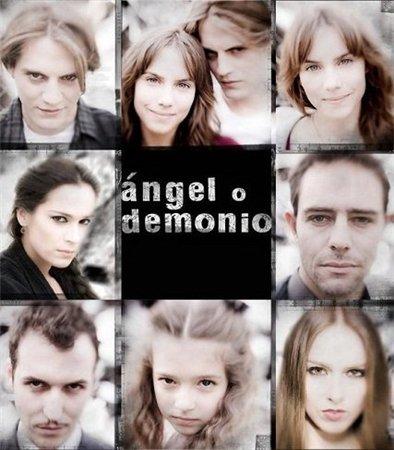 Ангел или демон / Падший ангел / Angel o demonio (2011)