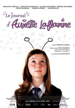 Дневник Аурелии Лафлам / Le journal d'Aurélie Laflamme (2010)