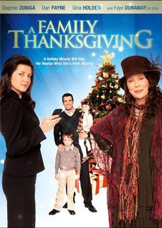 День благодарения / A Family Thanksgiving (2010)