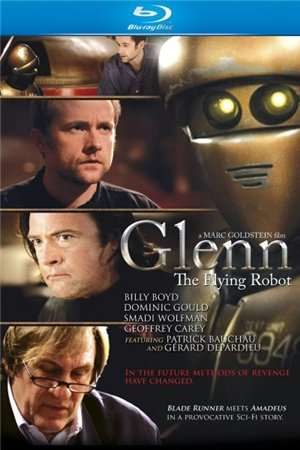 Гленн 3948 / Glenn, the Flying Robot (2010)