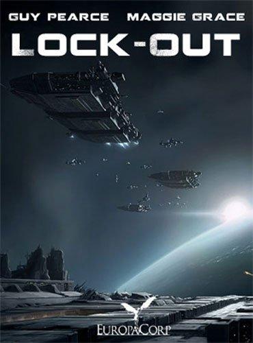 Напролом  Lock-Out (2012)