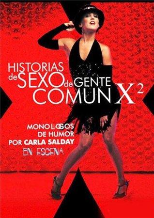 Интимная жизнь обычных людей-2 / Historias de sexo de gente común (2 сезон) (2012)