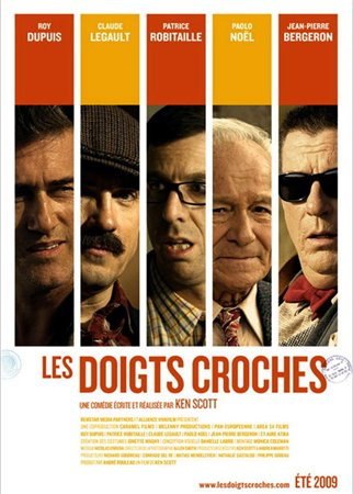 Липкие пальцы / Les doigts croches / Sticky Fingers (2009)