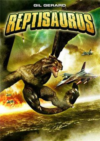 Рептизавр / Reptisaurus (2009)