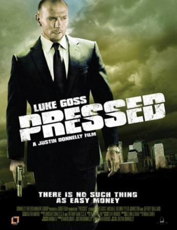 Под прицелом / Pressed (2011)