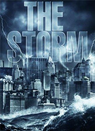 Шторм / Буря / The Storm (2009)