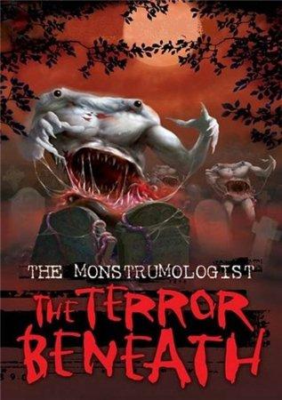 Ужас из недр / The Terror Beneath (2011)