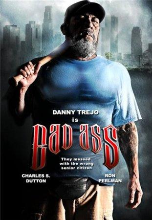 Крутой чувак / Bad Ass (2012)