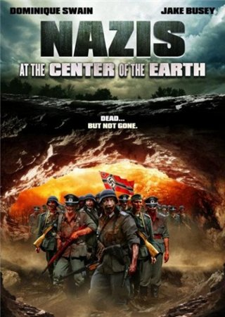 Нацисты в центре Земли / Nazis at the Center of the Earth (2012)