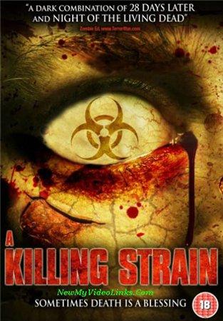Вирус-убийца / The Killing Strain (2010)