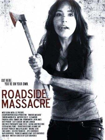 Резня у дороги / Roadside Massacre (2012)