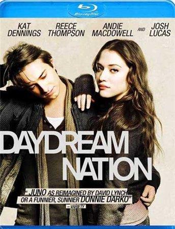 Нация мечтателей / Daydream Nation (2010)