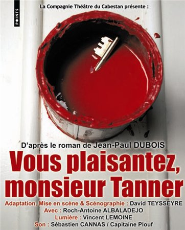 На стройку, месье Таннер / Vous plaisantez, Monsieur Tanner! (2010)