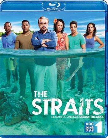 Проливы 1 Сезон / The Straits (2012)