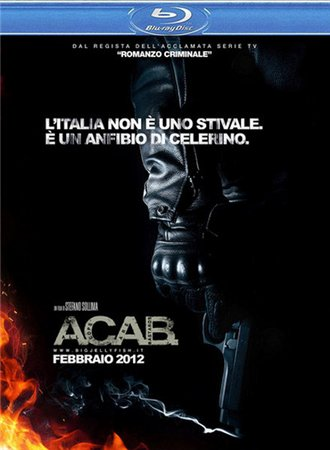 Все копы - ублюдки / A.C.A.B.: All Cops Are Bastards (2012)