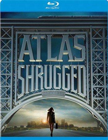 Атлант расправил плечи: Часть 1 / Atlas Shrugged: Part I (2011)