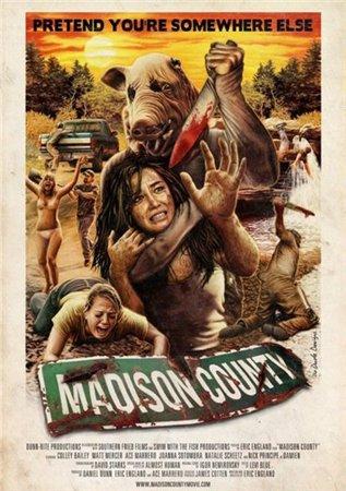Мэдисон Каунтри / Село Мэдисон / Madison County (2011)