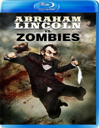 Авраам Линкольн против зомби / Abraham Lincoln vs. Zombies (2012)
