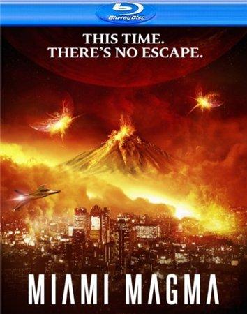 Извержение в Майами / Miami Magma (2011) HDRip