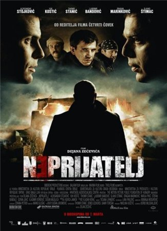 Враг / Neprijatelj / The Enemy (2011)