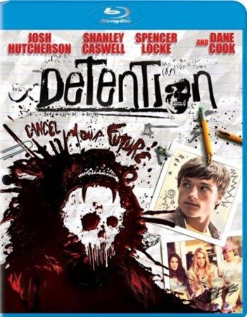 Наказание / Detention (2011)