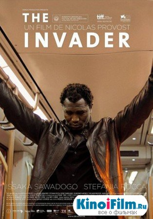 Захватчик / L'envahisseur / The Invader (2011)