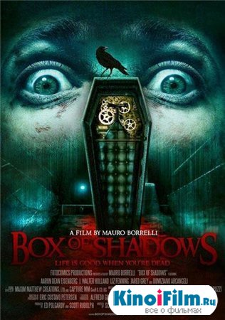 Коробка Теней / The Ghostmaker / Box of Shadows (2011)