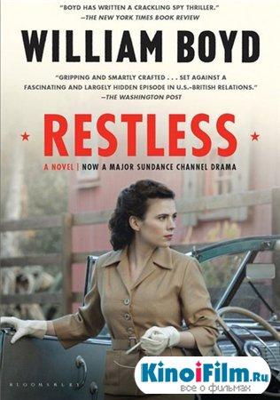 Неугомонная / Restless / 2 серии (2012)