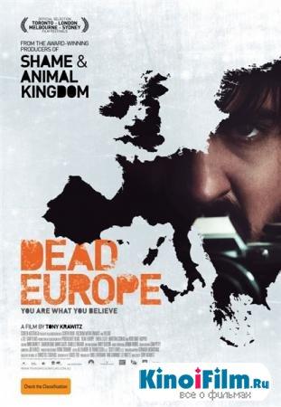 Мертвая Европа / Dead Europe (2012)