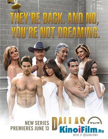 Даллас / Dallas / 1,2 сезон (2012-2013)