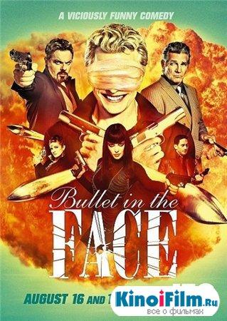 Пуля в голову / 1 сезон / Bullet in the face (2012)