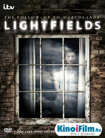 Свет и Тень / Lightfields / 1 сезон (2013)